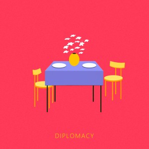 Kakkmaddafakka: Diplomacy