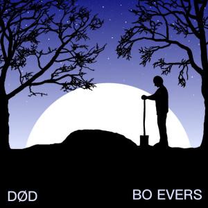 Bo Evers: Død