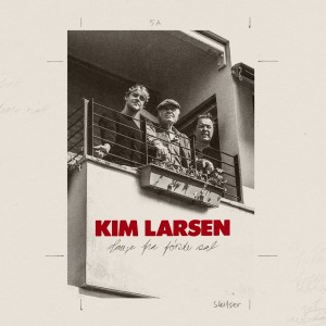 Kim Larsen: Sange fra første sal
