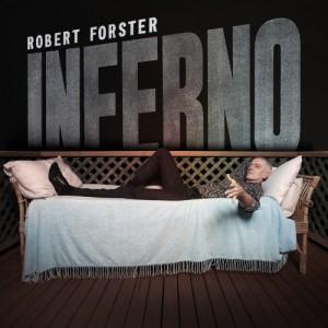 Robert Forster: Inferno