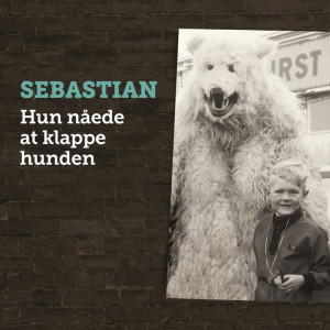 Sebastian: Hun Nåede At Klappe Hunden