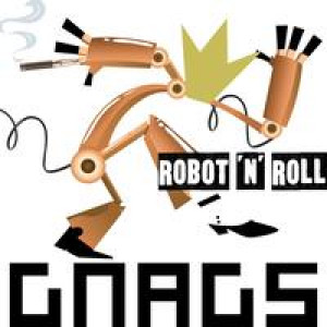Gnags: Robot'n'roll