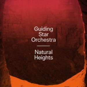 Guiding Star Orchestra: Natural Heights
