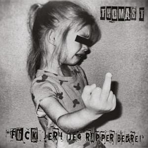Thomas T: Fuck Jer! Jeg Rapper Bedre!