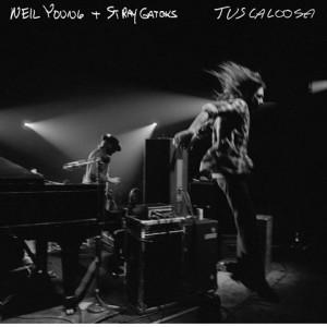Neil Young & Stray Gators : Tuscaloosa
