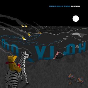 Freddie Gibbs & Madlib: Bandana