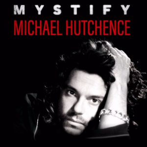 Richard Lowenstein: Mystify: Michael Hutchence