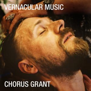 Chorus Grant: Vernacular Music