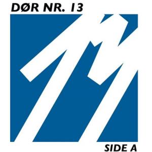 Dør Nr. 13: 13 – Side A