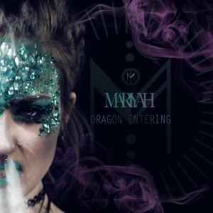 Mariyah: Dragon Entering