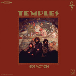 Temples: Hot Motion