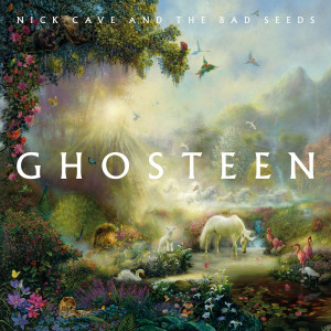 Nick Cave & The Bad Seeds: Ghosteen