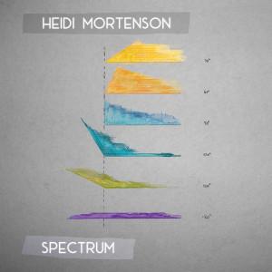 Heidi Mortenson: Spectrum