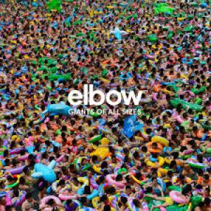 Elbow: Giants Of Al Sizes