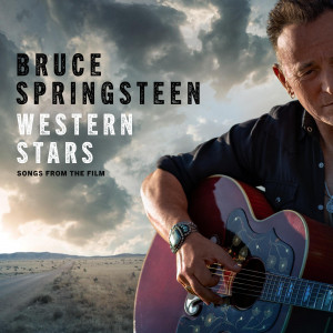 Bruce Springsteen: Western Stars - Songs From The Film