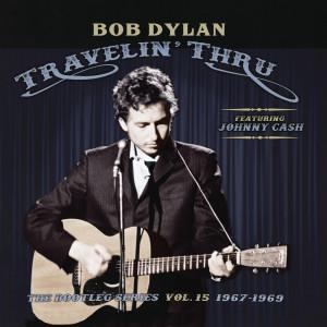 Bob Dylan: Travelin' Thru - The Bootleg Series vol. 15 1967-69