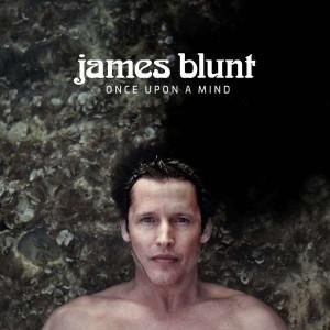 James Blunt: Once Upon a Mind