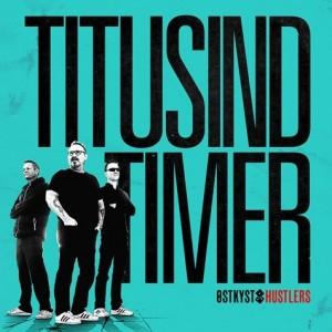 Østkyst Hustlers: Titusind Timer