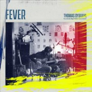Thomas Dybdahl: Fever