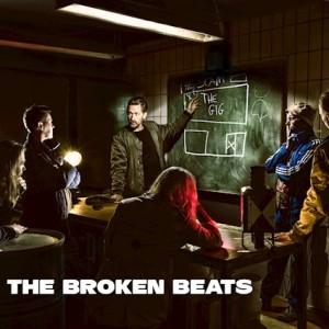 The Broken Beats: The Gig