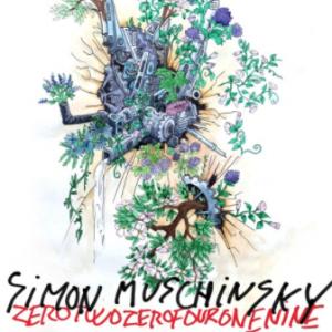 Simon Muschinsky: ZeroTwoZeroFourOneNine