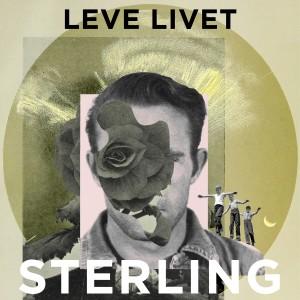 Sterling: Leve livet