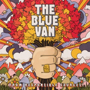 The Blue Van: From Responsible Sources