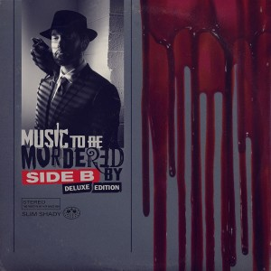 Eminem: Music To Be Murdered By: Side B (Deluxe Edition)