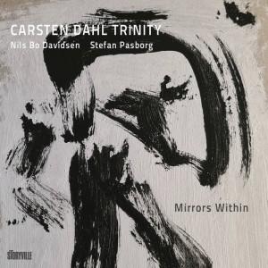 Carsten Dahl Trinity: Mirrors Within