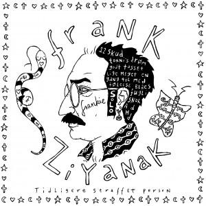 Frank Frankie Ziyanak: Tidligere Straffet Person