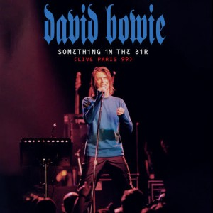 David Bowie: Something in the Air