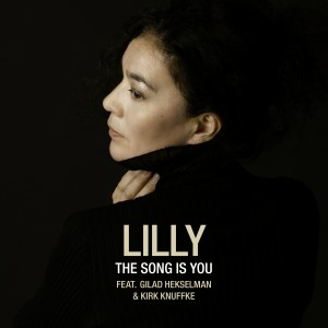 Lilly: The Song Is You