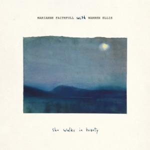 Marianne Faithfull with Warren Ellis: She Walks in Beauty