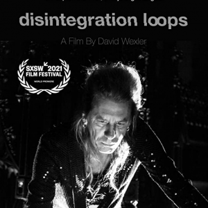 David Wexler : William Basinski - Disintegration Loops